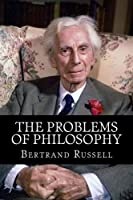 The Problems of Philosophy [並行輸入品]