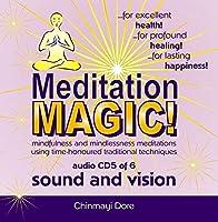 Meditation MAGIC! CD5 of 6 - Sound and Vision【CD】 [並行輸入品]