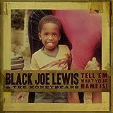 Tell Em What Your Name Is (Dig) [CD, Import, From US] / Black Joe Lewis & Honeybeas (CD - 2009)