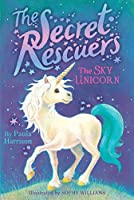 The Sky Unicorn (2) (The Secret Rescuers)