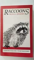 Raccoons: In Folklore, History and Today's Backyards