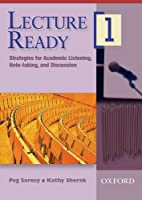 Lecture Ready 1: Strategies for Academic Listening, Note-taking, and Discussion