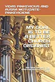 My Goal Is to Be a Better Church Organist: And Other Answers from #AskVidasAndAusra Podcast