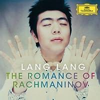 Lang Lang-the Romance of Rachmaninov