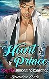 Heart of a Prince: Billionaire Romance (English Edition)