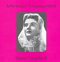 Legendary Voices: Maria Caniglia 2