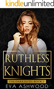 Ruthless Knights: A Dark Mafia Romance (The Dark Elite Book 2) (English Edition)