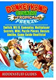 Donkey Kong Country Tropical Freeze, Switch, Wii
