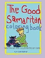 The Good Samaritan Coloring Book (Bible Story Coloring Books) [並行輸入品]