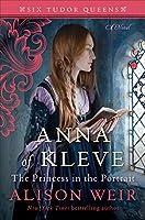 ANNA OF KLEVE (SIX TUDOR QUEENS)
