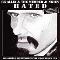 Hated by GG Allin (1995-04-16)