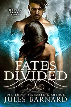 Fates Divided: Halven Rising by [Barnard, Jules]
