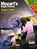 Mozarts Magic Fantasy