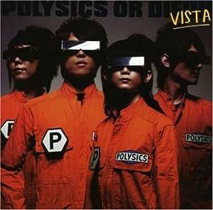Polysics Or Die: Vista (W/Dvd)