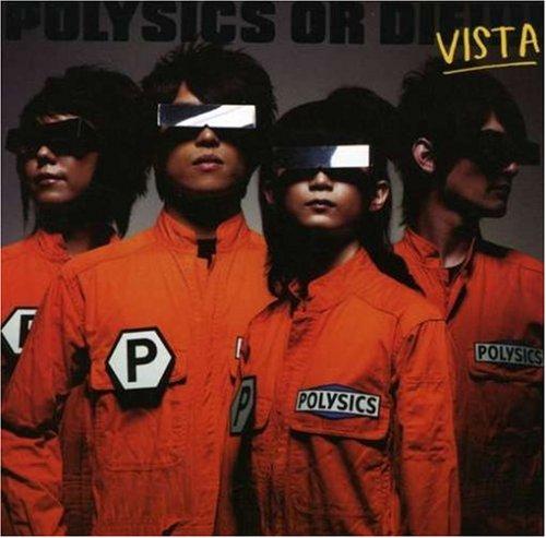 Polysics Or Die: Vista (W/Dvd)の詳細を見る