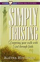 Simply Trusting (Satisfied Heart Series)