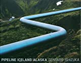 PIPELINE ICELAND/ALASKA