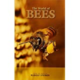 The World of Bees: From the Work of Rudolf Steiner