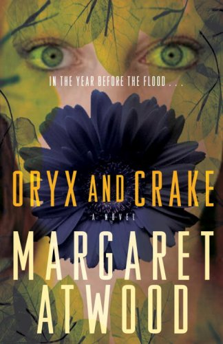 Oryx and Crake (The MaddAddam Trilogy)の詳細を見る