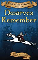 Dwarves Remember: Valda & the Valkyries Book Two