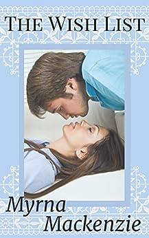 The Wish List by [Mackenzie, Myrna]