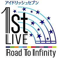 "IDOLiSH7 偶像星愿 1st LIVE""Road To Infinity"" 蓝光限量版 光碟"