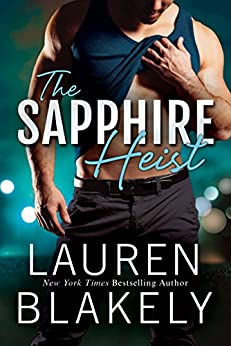 The Sapphire Heist (A Jewel Novel Book 2) by [Blakely, Lauren]