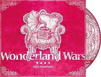 Wonderland Wars ワンダーランドウォーズ Extra Soundtrack サウンドトラック