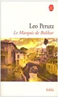 Le Marquis De Bolibar (Ldp Bibl Romans)