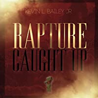 Rapture Caught Up