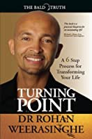 Turning Point: A 6 Step Process for Transforming Your Life