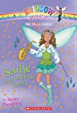 Sadie the Saxophone Fairy (Rainbow Magic)