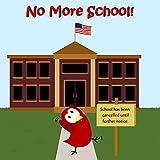 No More School! (Sammy Bird) (English Edition)