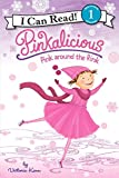 Pinkalicious: Pink around the Rink (I Can Read Level 1)