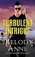 Turbulent Intrigue (Billionaire Aviators)