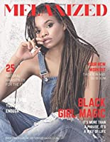MELANIZED: Faux Magazine for black women. Large lined notebook with beautiful glossy cover for african american women of color