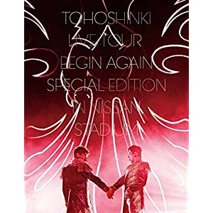 【早期購入特典あり】東方神起 LIVE TOUR ~Begin Again~ Special Edition in NISSAN STADIUM(DVD3枚組)(初回生産限定盤)(オリジナルポストカード3種セット付)