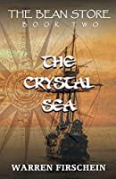 The Bean Store, Book Two: The Crystal Sea