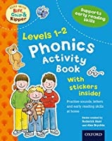 Oxford Reading Tree Read With Biff, Chip, and Kipper: Levels 1-2: Phonics Activity Book