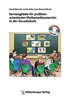 Lernangebote fuer problemorientierten Mathematikunterricht in der Grundschule