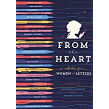 From the Heart: Women of Letters: Women of Letters
