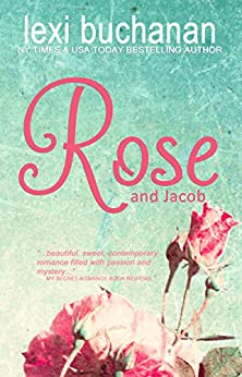 Rose and Jacob by [Buchanan, Lexi]