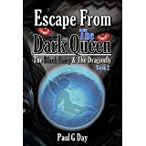 The Black Fairy and The Dragonfly: Escape From The Dark Queen (English Edition)
