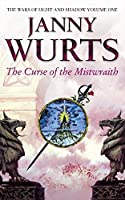 The Curse of the Mistwraith (The Wars of Light and Shadow Series)