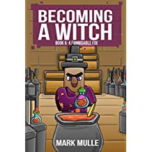 Becoming a Witch (Book Six): A Formidable Foe (Unofficial Diary of a Minecraft Witch)