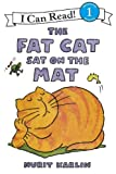 The Fat Cat Sat on the Mat (I Can Read Book)