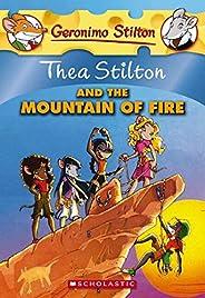 Thea Stilton and the Mountain of Fire (Thea Stilton #2), 2: A Geronimo Stilton Adventure