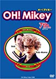 OH!Mikey 7th. [DVD]