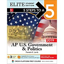 5 Steps to a 5: AP U.S. Government & Politics 2019 Elite Student Edition