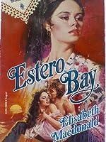 Estero Bay (Harlequin Historical)